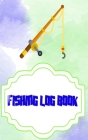 Fishing Log Software: My Daily Fishing Log 110 Page Cover Glossy Size 5x8 Inches - Ultimate - Fishing # Little Very Fast Prints. Cover Image