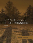 Upper Level Disturbances (Mountain West Poetry Series) Cover Image