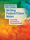 Writing Patient/Client Notes: Ensuring Accuracy in Documentation Cover Image