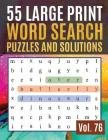55 Large Print Word Search Puzzles and Solutions: Activity Book for Adults and kids - Word Search Puzzle: Wordsearch puzzle books for adults entertain Cover Image