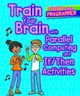 Train Your Brain with Parallel Computing and If/Then Activities Cover Image
