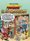 Mortadelo y Filemón. El 60 aniversario / Mortadelo and Filemón. 60th Anniversary (Mortadelo y Filemón. Magos del humor / Wizards of Humor #182) Cover Image