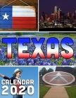 Texas Calendar 2020: 14-Month Desk Calendar Showing the Natural and Wild Beauty of the Lone Star State Cover Image