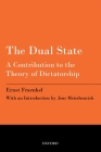 The Dual State: A Contribution to the Theory of Dictatorship Cover Image