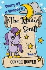 The Moon Scroll: A Diary of a Unicorn Adventure Cover Image