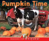 Pumpkin Time (Readers for Writers - Early) Cover Image