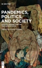 Pandemics, Politics, and Society: Critical Perspectives on the Covid-19 Crisis Cover Image