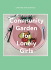 Community Garden for Lonely Girls Cover Image