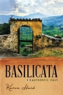 Basilicata: Authentic Italy Cover Image