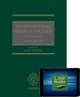 International Project Finance (Book and Digital Pack): Law and Practice [With eBook] Cover Image