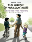 The Secret of Willow Ridge: Gabe's Dad Finds Recovery Cover Image