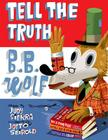 Tell the Truth, B.B. Wolf Cover Image