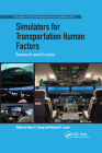 Simulators for Transportation Human Factors: Research and Practice Cover Image