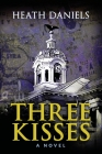 Three Kisses: (Revised Edition) Cover Image