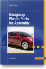 Designing Plastic Parts for Assembly, 9e Cover Image