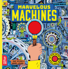 Marvelous Machines: A Magic Lens Book Cover Image