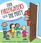Even Firefighters Go to the Potty: A Potty Training Lift-the-Flap Story Cover Image