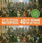 Spot-The-Difference Masterpieces: 40 Eye-Bending Fine-Art Puzzles Cover Image