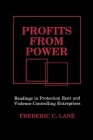 Profits from Power: Readings in Protection Rent and Violence-Controlling Enterprises Cover Image