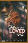 She Said She Loved Me Cover Image