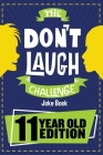 The Don't Laugh Challenge - 11 Year Old Edition Cover Image