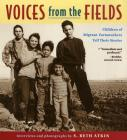 Voices from the Fields: Children of Migrant Farmworkers Tell Their Stories Cover Image