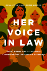 Her Voice in Law: Vocal Power and Situational Command for the Female Attorney Cover Image