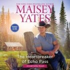 The Heartbreaker of Echo Pass (Gold Valley Novels #12) Cover Image