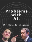 Problems with AI (Artificial Intelligence) Cover Image