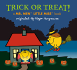 Trick or Treat!: A Mr. Men Little Miss Book (Mr. Men and Little Miss) Cover Image