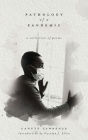 Pathology of a Pandemic: a collection of poems Cover Image
