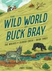 The Wolves of Slough Creek (Wild World of Buck Bray) Cover Image