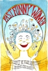 Fast Funny Women: 75 Essays of Flash Nonfiction Cover Image