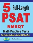 5 Full Length PSAT / NMSQT Math Practice Tests: The Practice You Need to Ace the PSAT Math Test Cover Image