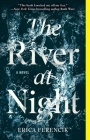 The River at Night: A Novel Cover Image