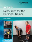 ACSM's Resources for the Personal Trainer (American College of Sports Medicine) Cover Image