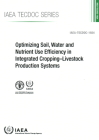 Optimizing Soil, Water and Nutrient Use Efficiency in Integrated Cropping-Livestock Production Systems Cover Image