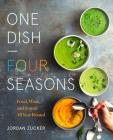 One Dish - Four Seasons: Food, Wine, and Sound - All Year Round Cover Image