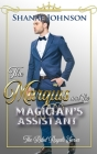 The Marquis and the Magician's Assistant Cover Image