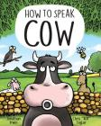 How to Speak Cow Cover Image