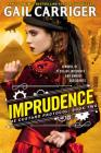 Imprudence (The Custard Protocol #2) Cover Image
