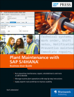 Plant Maintenance with SAP S/4hana: Business User Guide Cover Image