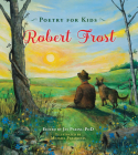 Poetry for Kids: Robert Frost Cover Image