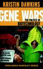 Gene Wars (2nd Ed.): The Politics of Biotechnology Cover Image