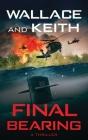 Final Bearing: A Hunter Killer Novel Cover Image