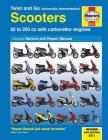 Twist and Go Scooters:  50 to 250 cc with Carburetor Engines Cover Image