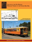 Traction in the Pan Handle: Wheeling Transit in the Curved-Side Era Cover Image
