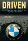 Driven: Inside BMW, the Most Admired Car Company in the World Cover Image