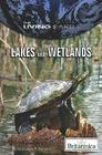 Lakes and Wetlands (Living Earth) Cover Image