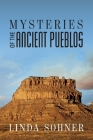 Mysteries of the Ancient Pueblos Cover Image